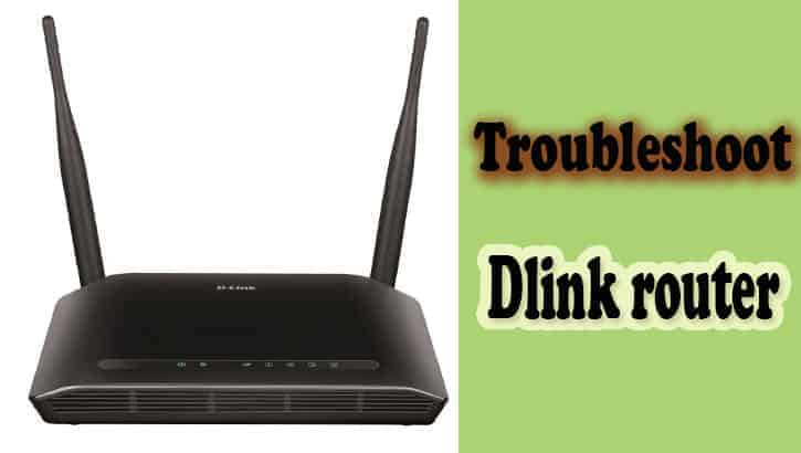 Troubleshoot Dlink router