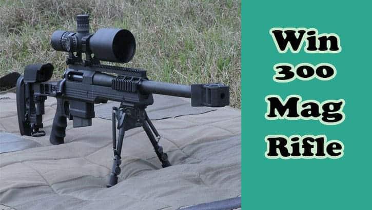 Win 300 Mag Rifle