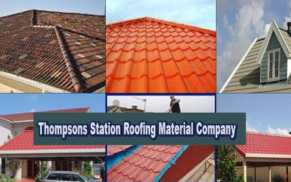 Thompsons Station Roofing Material Company